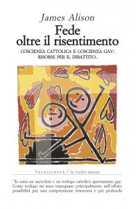 Una copertina di libri di Fede oltre il risentimento